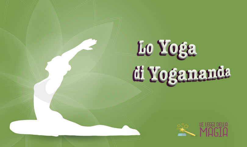 mente e Il manuale dell/'Ananda Yoga per risvegliare corpo Lo yoga di Yogananda