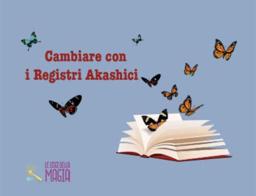 Cambiare con i Registri Akashici: un aiuto prezioso
