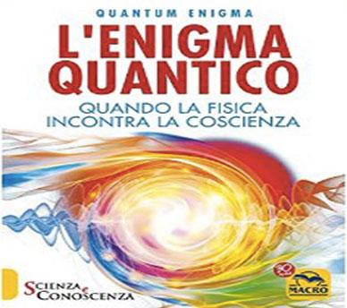 L'Enigma Quantico: Quando la fisica incontra la coscienza