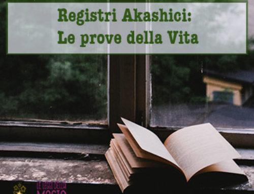 Registri Akashici: Le Prove della Vita