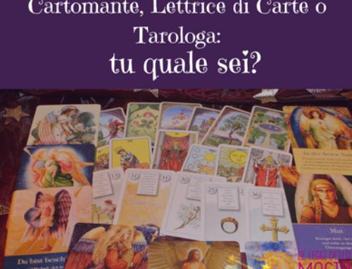Cartomante, Lettrice di Carte o Tarologa: tu quale sei?