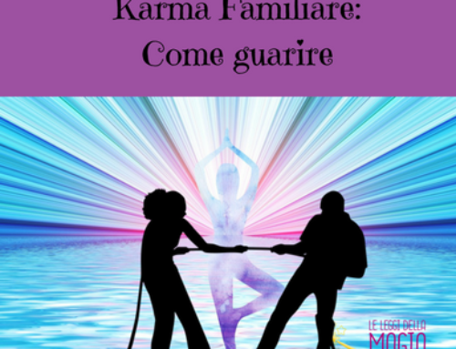 Karma Familiare: come guarire