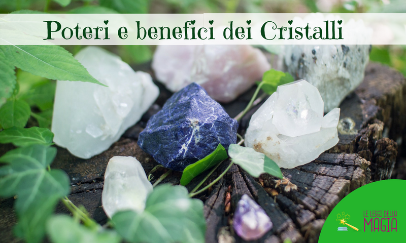 Lampada Cristallo Di Rocca Proprietà : Poteri e benefici dei cristalli leggi della magia