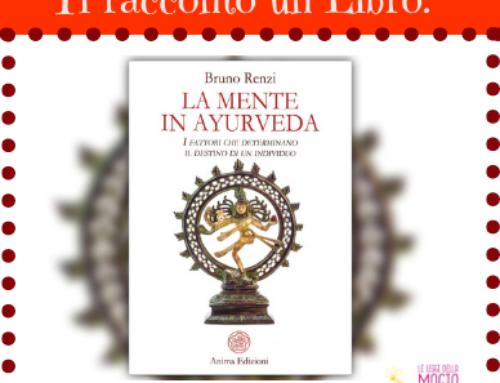 La Mente in Ayurveda di Bruno Renzi