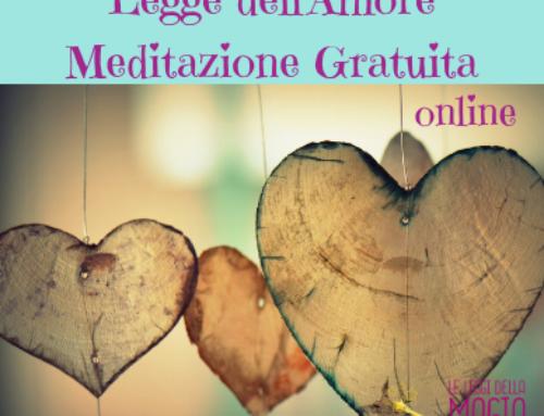 Meditazione sulla Legge dell'Amore: gratuita
