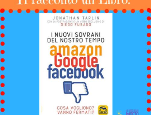 I Nuovi Sovrani del Nostro Tempo: Amazon, Google, Facebook