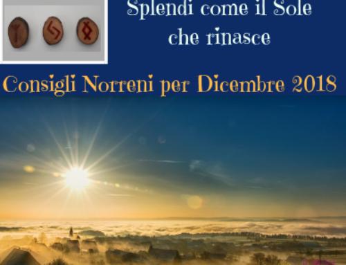 Splendi come il Sole che rinasce: Consigli Norreni per Dicembre 2018