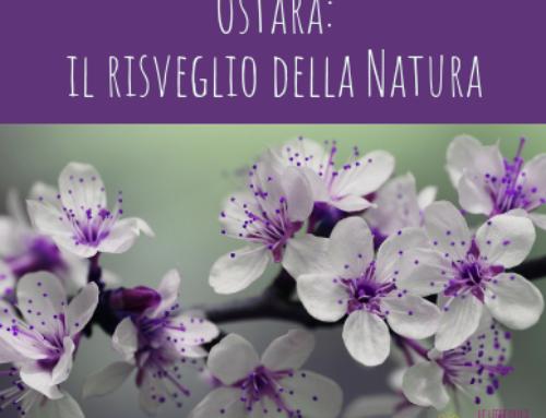 Ostara: Equinozio di Primavera e risveglio della Natura