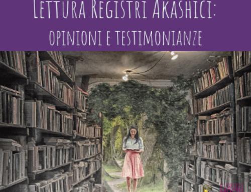 Lettura Registri Akashici: opinioni e testimonianze