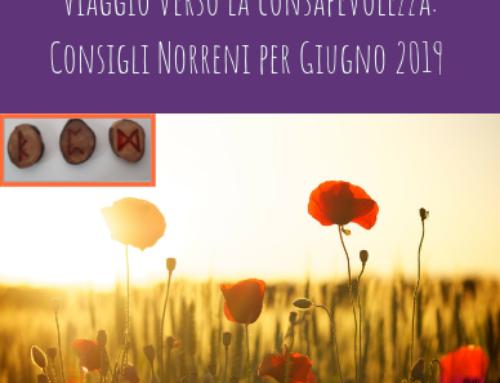 Viaggio verso la consapevolezza: Consigli Norreni per Giugno 2019