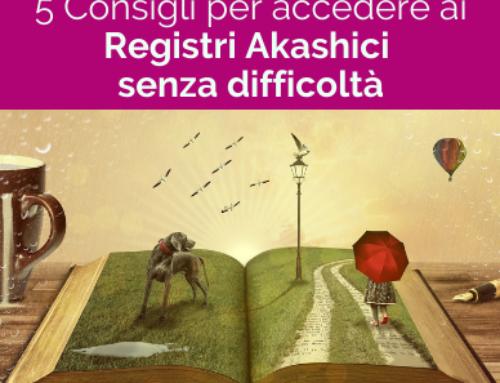 5 Consigli per accedere ai Registri Akashici senza difficoltà