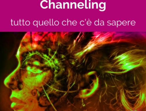 Channeling che cos'è?