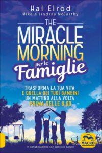 miracle mornig con figli