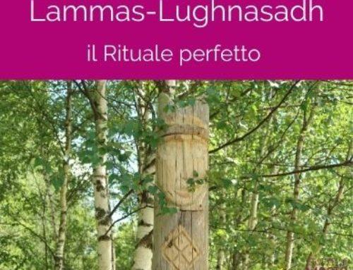 Lammas-Lughnasadh: Rituale perfetto